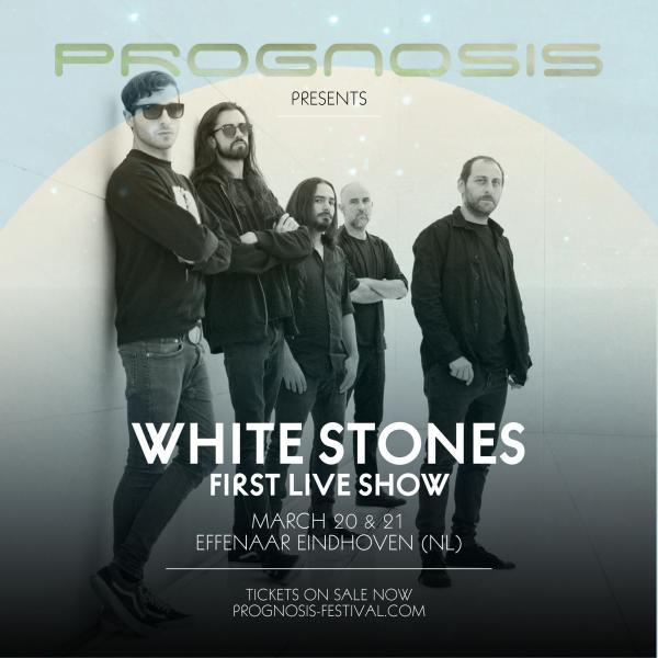 White Stones op Prognosis festival