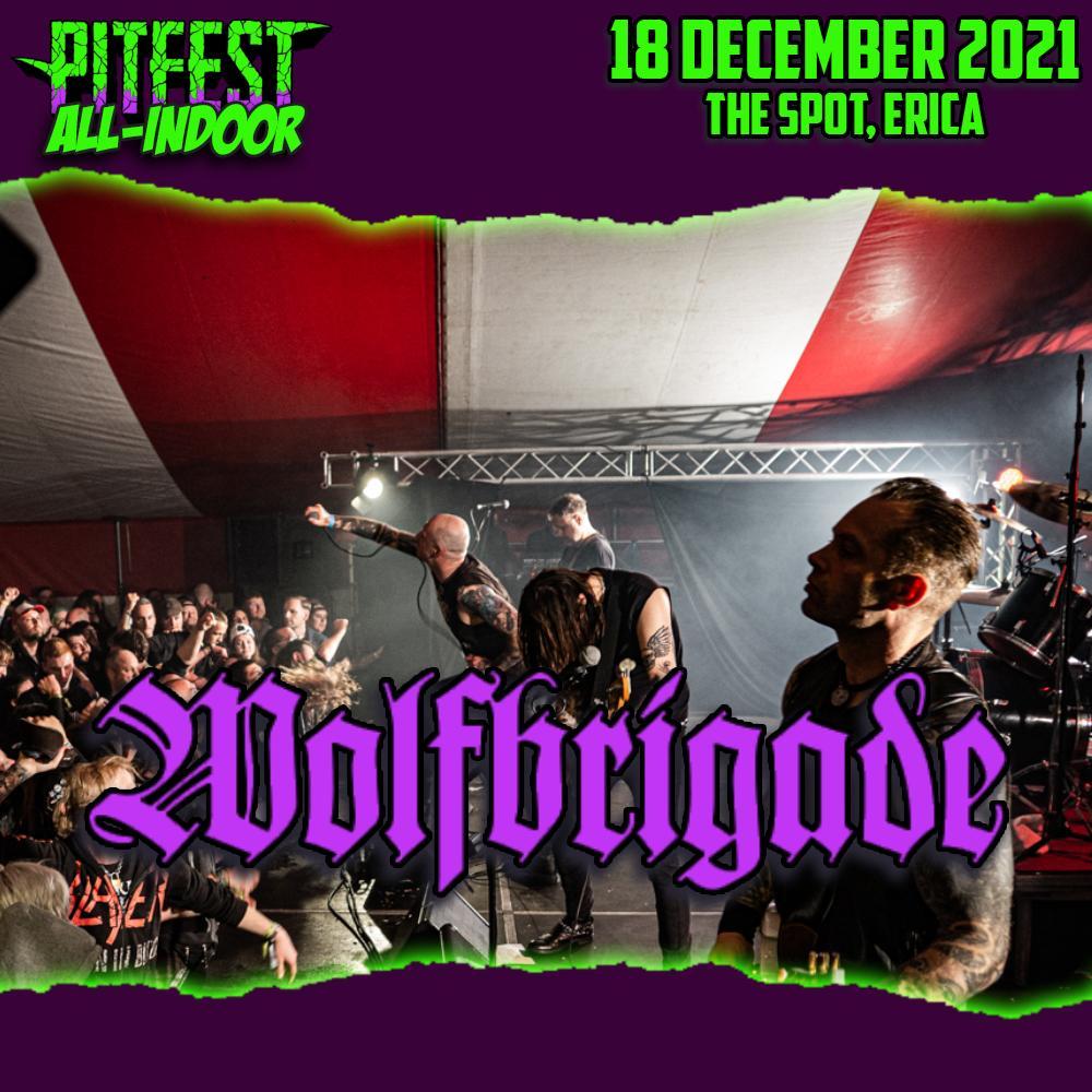 Wolfbrigade headliner Pitfest Indoor